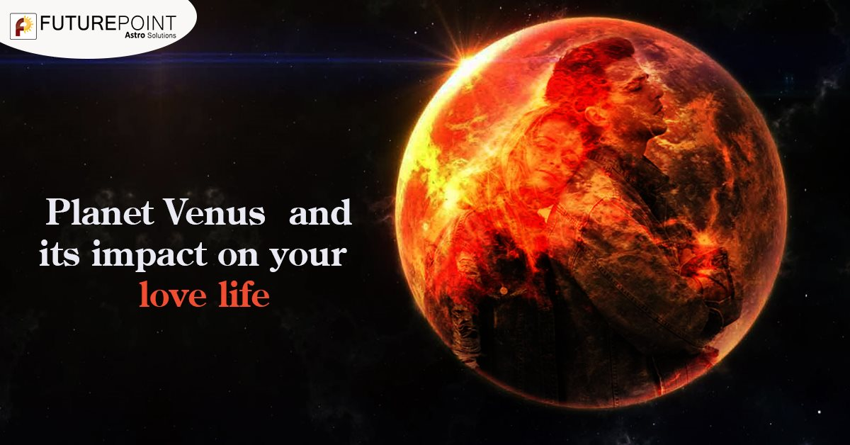 Planet Venus and its impact on your love life