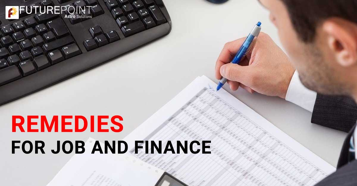 Remedies for Job and Finance