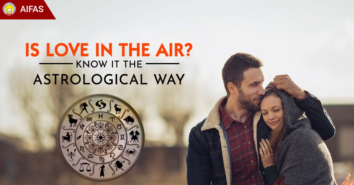 Is Love in the air? Know it the astrological way